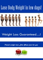Lose Body Weight in Few Days by Subash Periyasamy