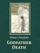 Godfather Death by Grimm's Fairytales