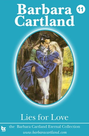 Lies for Love by Barbara Cartland