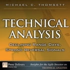 Technical Analysis: Declining Range Days, Strong Reversal Signals by Michael C. Thomsett