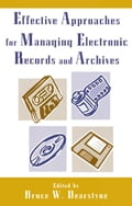 Effective Approaches for Managing Electronic Records and Archives 2f3c3300-bb9b-4046-88fe-d9f67664ef03