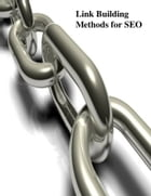 Link Building Methods for SEO by V.T.