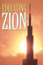 Educating Zion by Welch