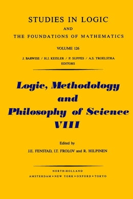 Book Logic, Methodology and Philosophy of Science VIII by Fenstad, J.E.