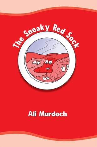 The Sneaky Red Sock: and other eclectic poems