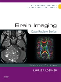 Brain Imaging: Case Review Series E-Book