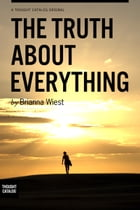 The Truth About Everything by Brianna Wiest