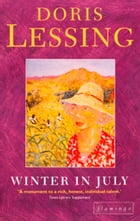 Winter in July by Doris Lessing