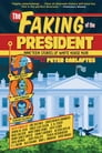 The Faking of the President Cover Image
