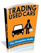 How to Start a Successful Used Car Business: The Complete Guide by Sam Daniels