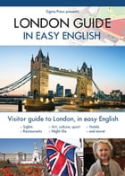 London Guide in Easy English by Patrick Gubbins