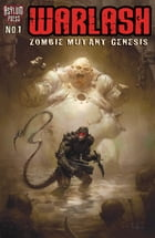 Warlash #1: Zombie Mutant Genesis