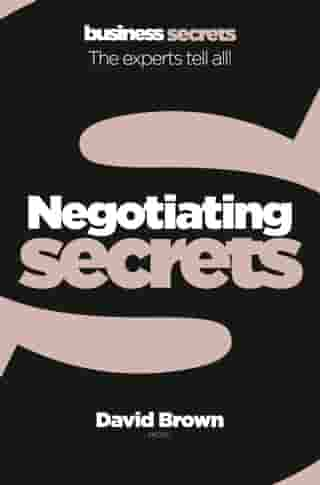 Negotiating (Collins Business Secrets) by David Brown