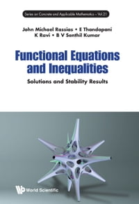 Functional Equations and Inequalities: Solutions and Stability Results