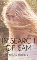 In Search of Sam 3dc5e896-1329-4767-9b81-eed96c24151a