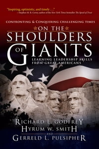 On the Shoulders of Giants: Learning Leadership Skills from Great Americans