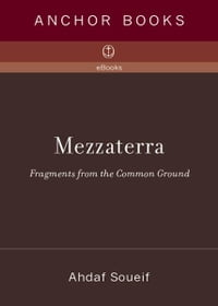 Mezzaterra: Fragments from the Common Ground