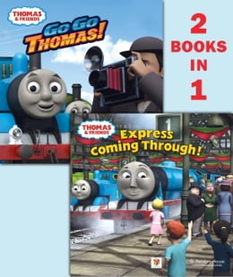 Book Go Go Thomas!/Express Coming Through! (Thomas & Friends) by Random House