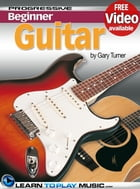 Guitar Lessons for Beginners: Teach Yourself How to Play Guitar (Free Video Available) by LearnToPlayMusic.com