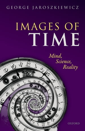 Images of Time Mind,  Science,  Reality