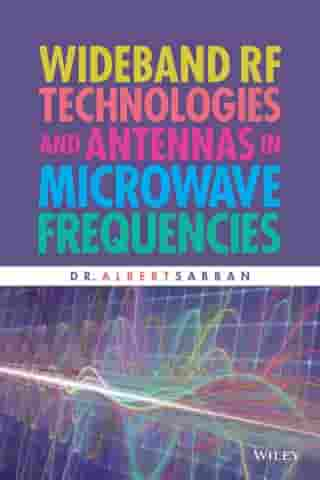 Wideband RF Technologies and Antennas in Microwave Frequencies by Dr. Albert Sabban