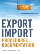 Export/Import Procedures and Documentation by Thomas E. JOHNSON