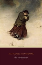 The Scarlet Letter (Centaur Classics) [The 100 greatest novels of all time - #39] by Nathaniel Hawthorne