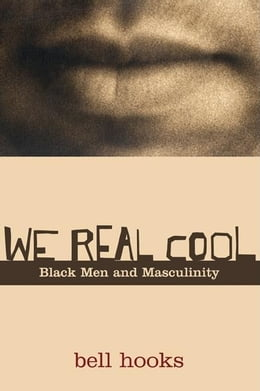 Book We Real Cool by hooks, bell
