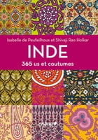 Inde 365 us et coutumes by Shivaji Rao Holkar