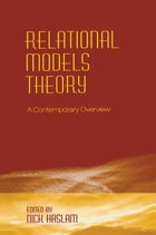 Relational Models Theory: A Contemporary Overview