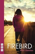 Firebird (NHB Modern Plays) by Phil Davies