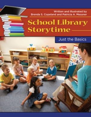 School Library Storytime: Just the Basics