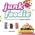 Junk Foodie (Food & Drink Nonfiction) photo