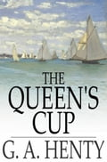 The Queen's Cup 1c2a8704-0492-457d-b444-a889fea58c05