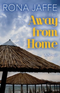 Away from Home: A Novel