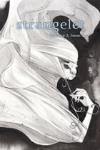 Strangelet, Volume 2, Issue 3 by Strangelet Press