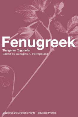 Book Fenugreek: The Genus Trigonella by Petropoulos, Georgios A
