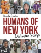 Humans of New York: Die besten Storys