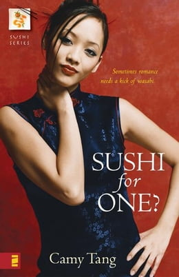 Book Sushi for One? by Camy Tang