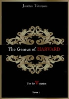 The Genius of Harvard: The Revolution by Jonathan Kalombo