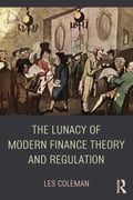 online magazine -  The Lunacy of Modern Finance Theory and Regulation