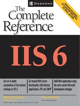 Book IIS 6: The Complete Reference by Henrickson, Hethe