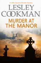 Murder at the Manor by Lesley Cookman
