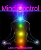 Mind Control by Laura Patricia Kearney
