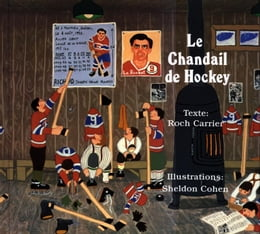 Book Le Chandail de Hockey by Roch Carrier