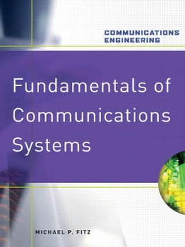 Book Fundamentals of Communications Systems by Fitz, Michael