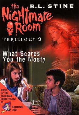 Book The Nightmare Room Thrillogy #2: What Scares You the Most? by R.L. Stine