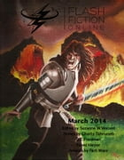 Flash Fiction Online: March 2014 by Flash Fiction Online LLC