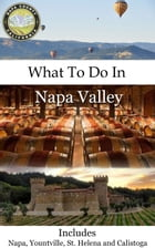 What To Do In Napa by Richard Hauser