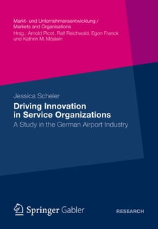 Driving Innovation in Service Organisations: A Study in the German Airport Industry